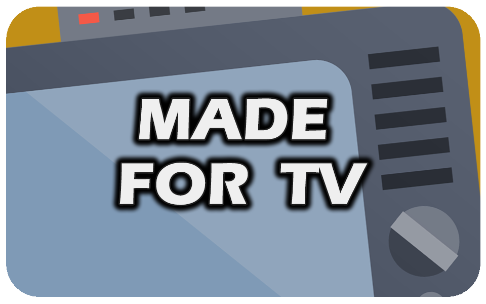 Made For TV.png